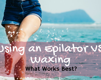 Using an Epilator VS Waxing: What Works Best?