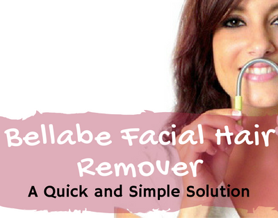 Bellabe Facial Hair Remover: A Quick and Simple Solution