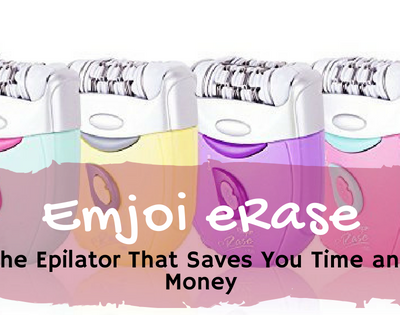 Emjoi eRase: The Epilator That Saves You Time and Money