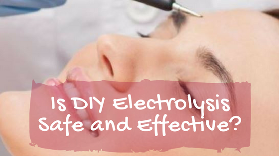 Blog title - [Is DIY Electrolysis Safe and Effective?]